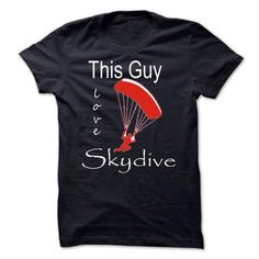 this guy love skydive - #hoodies for girls #graphic hoodies. BUY-TODAY => https://www.sunfrog.com/Sports/this-guy-love-skydive.html?id=60505