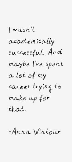 Anna Wintour Quotes More