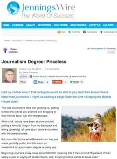 The high cost - strike that - the high value of a journalism degree.