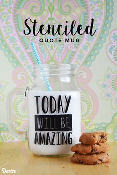 This stenciled quote DIY mason jar mug would be the perfect gift for someone who needs a bit of motivation, inspiration or a daily dose of happiness!