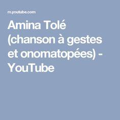 Amina Tolé (chanson à gestes et onomatopées) - YouTube