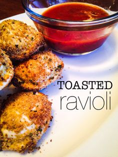 toasted ravioli is an easy and healthy appetizer