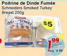 Coupons et Circulaires: 1,99$ Poitrine de Dinde Fumée SCHNEIDERS 250g