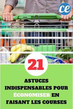 21 Astuces Simples Pour Économiser En Faisant Ses Courses.