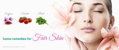 34 natural home remedies for fair skin fast