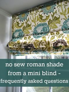 I hate mini-blinds with a passion.: No Sew Roman Shade from Mini Blinds - frequently asked questions. Tons of great tips for this easy project! Home Projects, Home Crafts, Diy Home Decor, Diy And Crafts, Sewing Projects, Sewing Tutorials, Room Decor, Mini Blinds, Curtains With Blinds