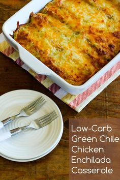 Low-Carb Green Chile Chicken Enchilada Casserole; this is a reduced-carb version of a favorite dish from the past. [from KalynsKitchen.com] #LowCarb #FamilyFavorite #KidFriendly