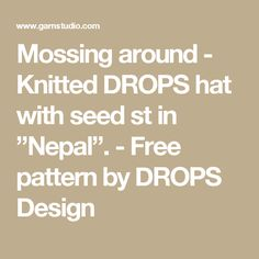 """Mossing around - Knitted DROPS hat with seed st in """"Nepal"""". - Free pattern by DROPS Design"""
