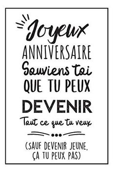Birthday Wishes, Happy Birthday, Birthday Captions, French Quotes, Positive Attitude, Positive Affirmations, Make Me Happy, Love Life, Wisdom