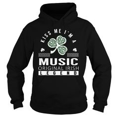 Kiss Me I'm a MUSIC Original Irish Legend Name Shirts #Music