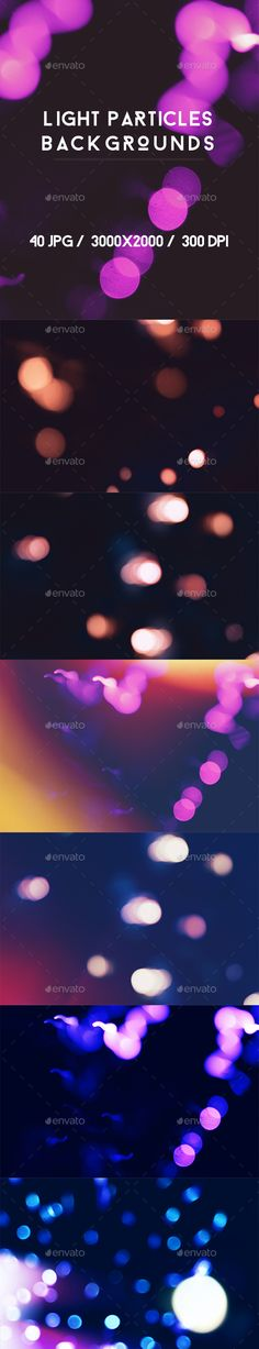40 Light Particles Backgrounds by kauster- 40 Light Particles Backgrounds This pack includes 40 Light Particles Backgrounds. Suitable for printing, web design, banners, post