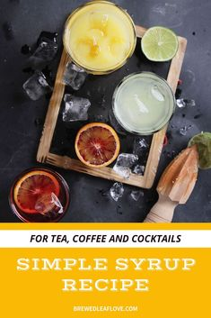 This super easy simple syrup recipe is the perfect addition to so many flavored cocktail recipes, for coffee drinks and for specialty teas.  You can even put simple syrup in cakes.  Simple syrup can be flavored with vanilla, strawberry, lavender, orange, mint, ginger and pretty much anything you can think of to spice up your next cocktail, tea or coffee drink.