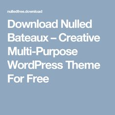 Download Nulled Bateaux – Creative Multi-Purpose WordPress Theme For Free