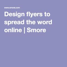 Design flyers to spread the word online   Smore create newsletters