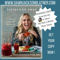 Get A Copy, your body will L O V E You! #SuperfoodSwap - https://dawnjacksonblatner.com/superfood-swap-starter-kit/