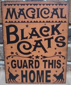 Primitive Witch Sign Magical Black Cats Guard This Home Cat Witches Halloween Decorations Country witchcraft magic Folk Art Painting Plaques by SleepyHollowPrims, $24.30 USD