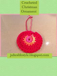 Julie's Lifestyle: Crocheted Christmas Ornament Pattern