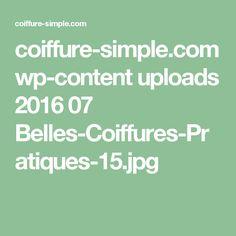 coiffure-simple.com wp-content uploads 2016 07 Belles-Coiffures-Pratiques-15.jpg