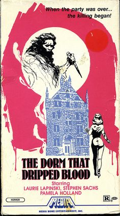 The Dorm That Dripped Blood (VHS Box Art) (1982)