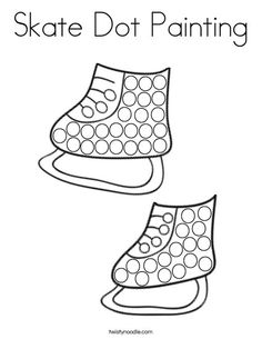 Skate Dot Painting Coloring Page - Twisty Noodle Coloring Pages Nature, Coloring Pages Winter, New Year's Eve Crafts, Dotted Page, Do A Dot, Winter Is Here, Teaching Kindergarten, Kids Prints, Dot Painting