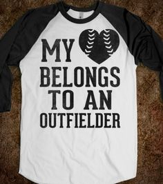 My Heart Belongs To An Outfielder (Baseball Tee) - Sports Girl - Skreened T-shirts, Organic Shirts, Hoodies, Kids Tees, Baby One-Pieces and Tote Bags