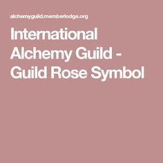 International Alchemy Guild - Guild Rose Symbol