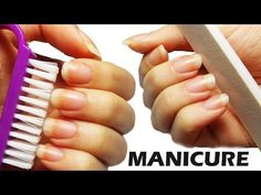 Come fare la Manicure! - YouTube