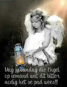 Mag jy vandag die Engel op iemand se pad wees