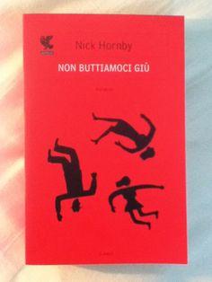 BookWorm & BarFly: Non buttiamoci giù - Nick Hornby (2005)