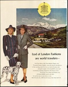 Izod of London Fashions are world travelers (1946). #vintage #1940s #suits #ads #dogs