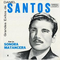 7 Ideas De Daniel Santos Daniel Santos Cantantes Daniel