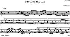 La_soupe_aux_pois Dion, Sheet Music, Folk Music, Folk Dance, Pea Soup, Music School, Music Sheets