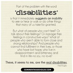 Mr Rogers wisdom from next door Top Quotes, Best Quotes, Disability Quotes, Disability Awareness, Mr Rogers Quote, Special Needs Quotes, Fred Rogers, Quotable Quotes, Wise Words