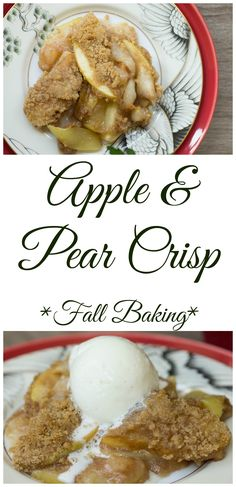 Amazing pear and apple crisp, we are obsessed