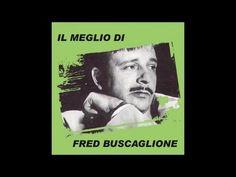 Il meglio di Fred Buscaglione (15 grandi successi)