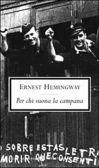 Ernest Hemingway - Per chi suona la campana