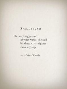 Spellbound...