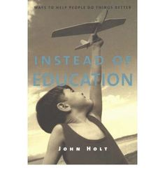 John Holt is credited with launching today's huge and still growing homeschooling movement. This book is his most direct and radical challenge to the educational status quo and a clarion to call parents to save their children from schools of all kinds. Holt advocates self-directed learning and a creative life.