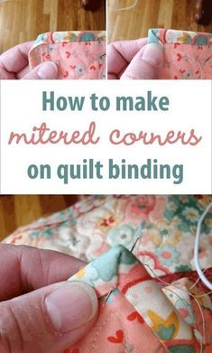Sewing Quilts How to make mitered corners on quilt binding - Quilting For Beginners, Sewing Projects For Beginners, Quilting Tips, Quilting Tutorials, Quilting Projects, Sewing Tutorials, Beginner Quilting, Baby Quilt Tutorials, Machine Quilting Designs