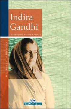 Indira Gandhi by Cristina Jones Mallada, Jaime Almansa Sanchez