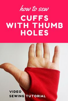 How to sew Cuffs with Thumb Holes - A video sewing tutorial Sewing Lessons, Sewing Hacks, Sewing Tutorials, Sewing Crafts, Sewing Projects, Sewing Patterns, Sewing Sleeves, Diy Scarf, Last Stitch