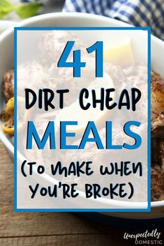 Do you need to eat on a budget this week Check out these easy dirt cheap meals Theyre all under 5 and can be made for one or two or even large families Making your grocer. Dirt Cheap Meals, Cheap Meals To Make, Inexpensive Meals, Food To Make, Cheap Food, Quick Cheap Dinners, Simple Cheap Meals, Healthy Cheap Meals, Super Cheap Meals