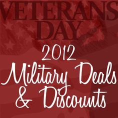 Veterans Day Deals and Discounts - Great list that includes deals that apply on the 11th and/or the 12th.