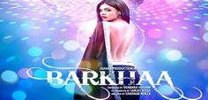 Watch Online Barkhaa 2015 Hindi Movie Full in High Quality