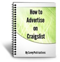 How to Advertise on Craigslist by Savvy Publications. $7.00. Publisher: Savvy Publications; 2012 edition (November 25, 2011). 15 pages. Author: Savvy Publications. Placing a free ad on Craigslist is an easy and effective way to advertise products online and make some fast cash.You will find easy ways to make money with your ads by posting under the correct tabs and categories.                            Show more                               Show less
