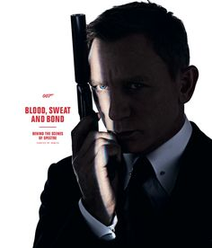 Blood, Sweat and Bond (Hardcover). In the run-up to the latest James Bond film, Spectre, renowned photographer Rankin takes us from script to screen in. Craig James, Daniel Craig, Craig 007, Craig Bond, 007 Spectre, Brigitte Lacombe, Mary Mccartney, Service Secret, Movies