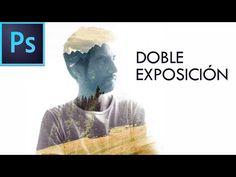 Photoshop CC Tutorial #9 - Efecto Doble Exposición | Español