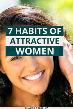 Did you know that you're beautiful? Not everything on the outside is what makes a girl attractive; much of it comes from the inside. Here are some attractive habits that'll help your inner beauty shine through even brighter.