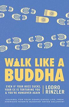 Walk Like a Buddha: Even If Your Boss Sucks, Your Ex Is T... https://www.amazon.co.uk/dp/1611800935/ref=cm_sw_r_pi_awdb_t1_x_4dGXAbYQM1KC5