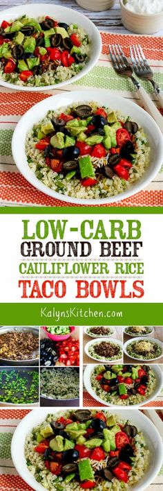 "We used frozen cauliflower rice to make these Low-Carb Ground Beef Cauliflower Rice Taco Bowls a quick and easy meal, but use fresh cauliflower grated into ""rice"" if you prefer. These tasty taco bowls are also gluten-free and South Beach Diet Phase One and if you omit the cheese and the optional sour cream and use approved salsa, this tasty meal can be Paleo or Whole 30 approved. [found on KalynsKitchen.com]"